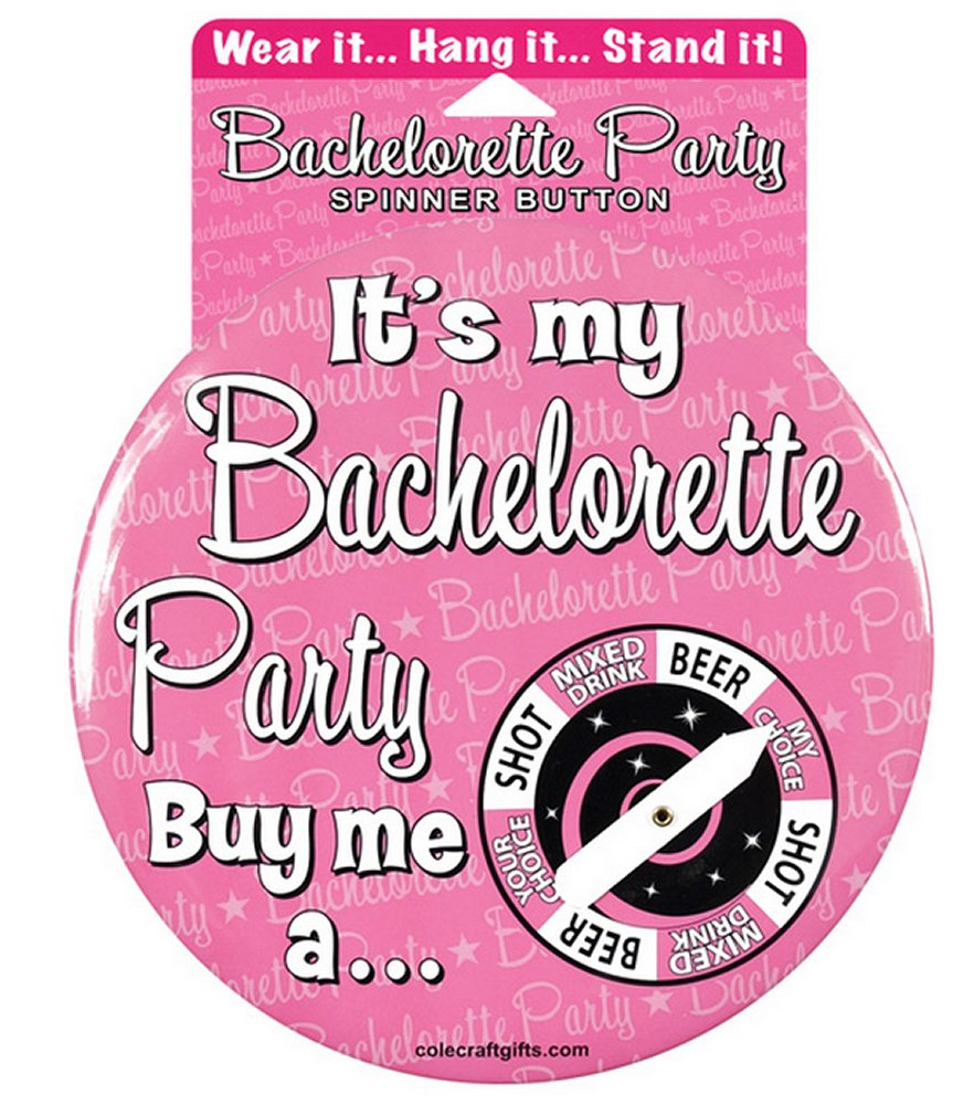 Bachelorette It's My Party Spinner Button