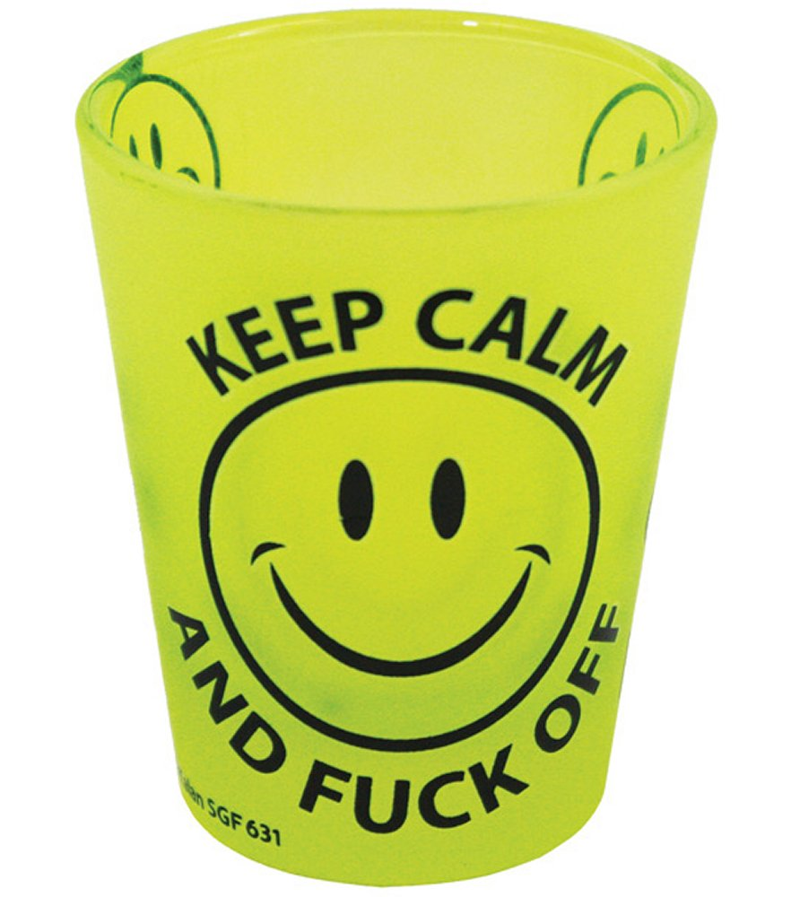 Keep Calm & Fuck Off Shot Glass