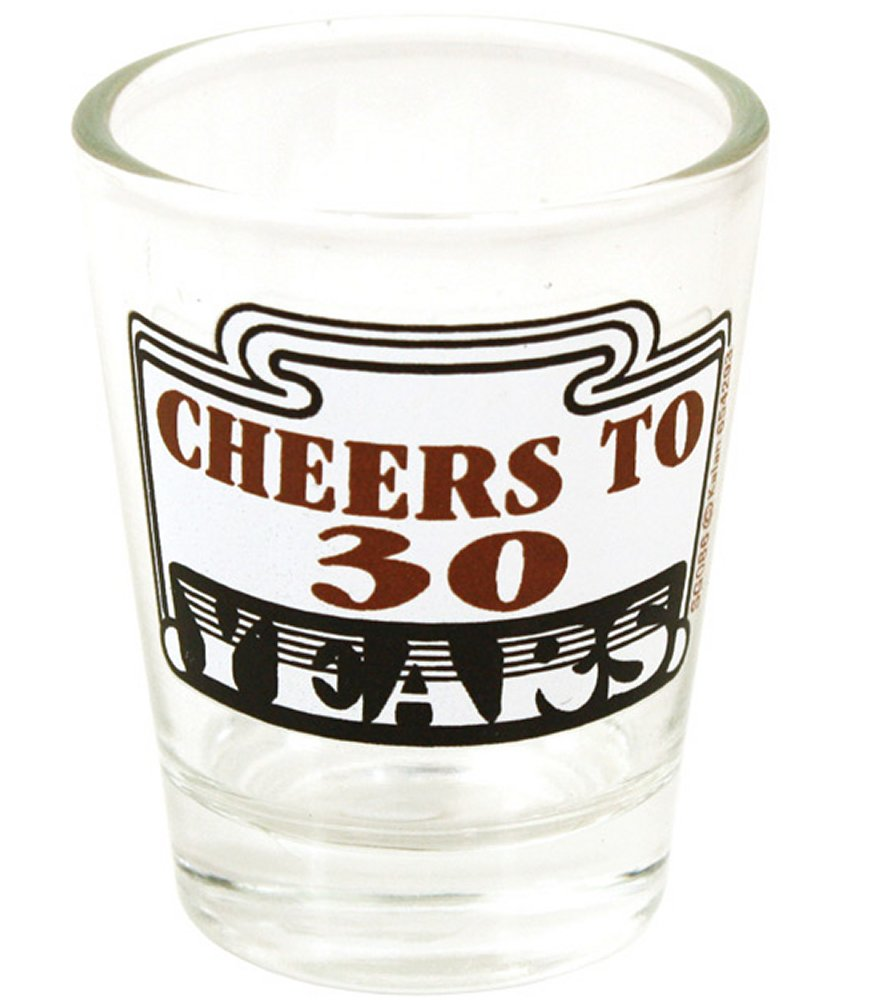 Cheers to 30 Shot Glass