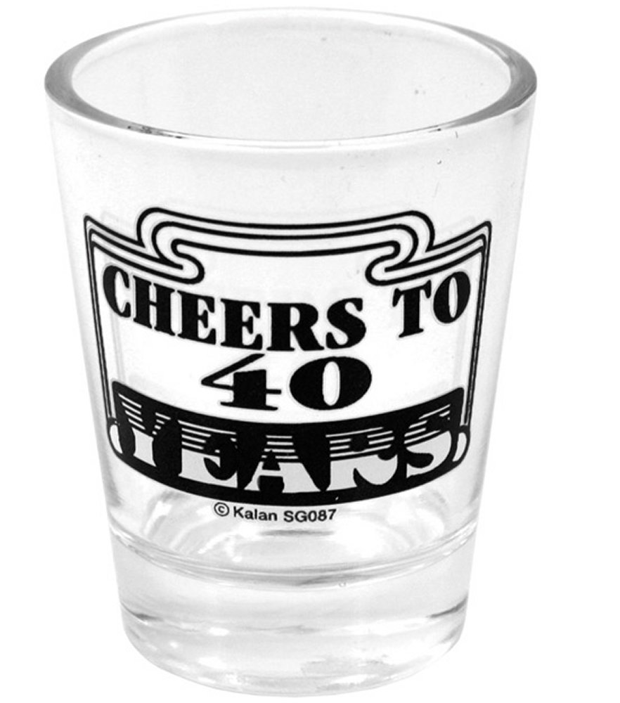 Cheers to 40 Shot Glass