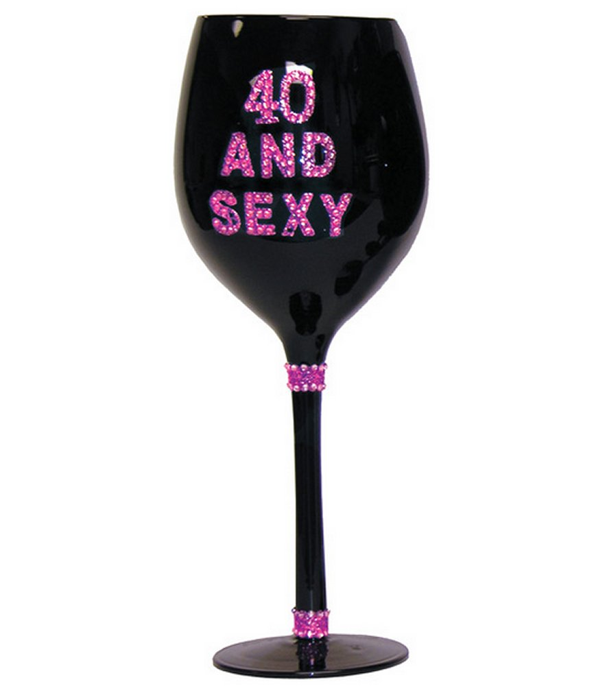40 & Sexy Wine Glass