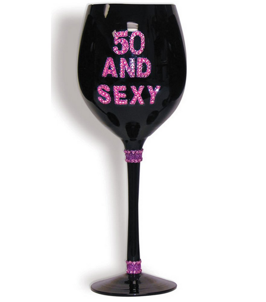 50 & Sexy Wine Glass
