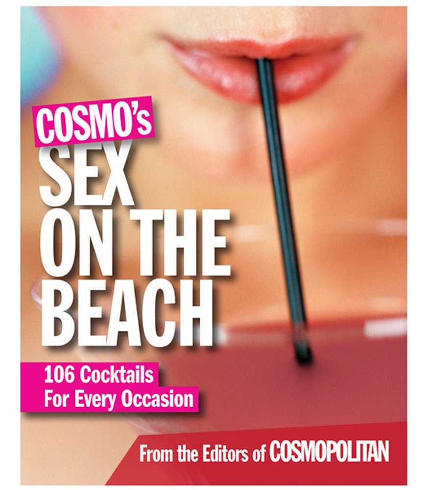 Cosmos Sex on the Beach: 106 Cocktails For Every Occasion