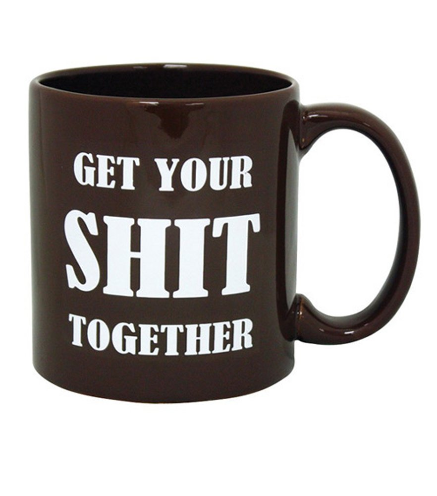 Attitude Mug Get Your Shit Together