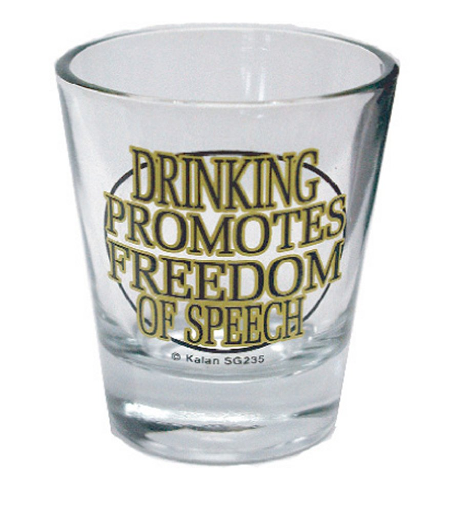 Drinking Promotes Freedom of Speech Shot Glass
