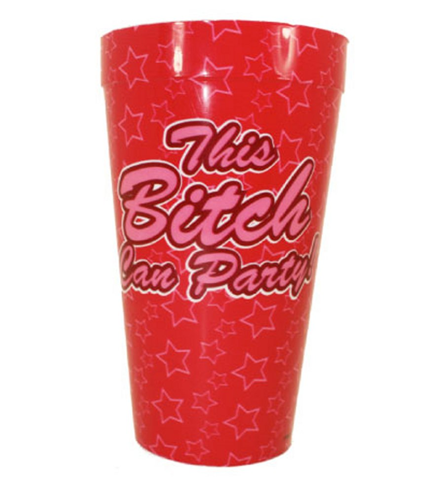 This Bitch Can Party Cup
