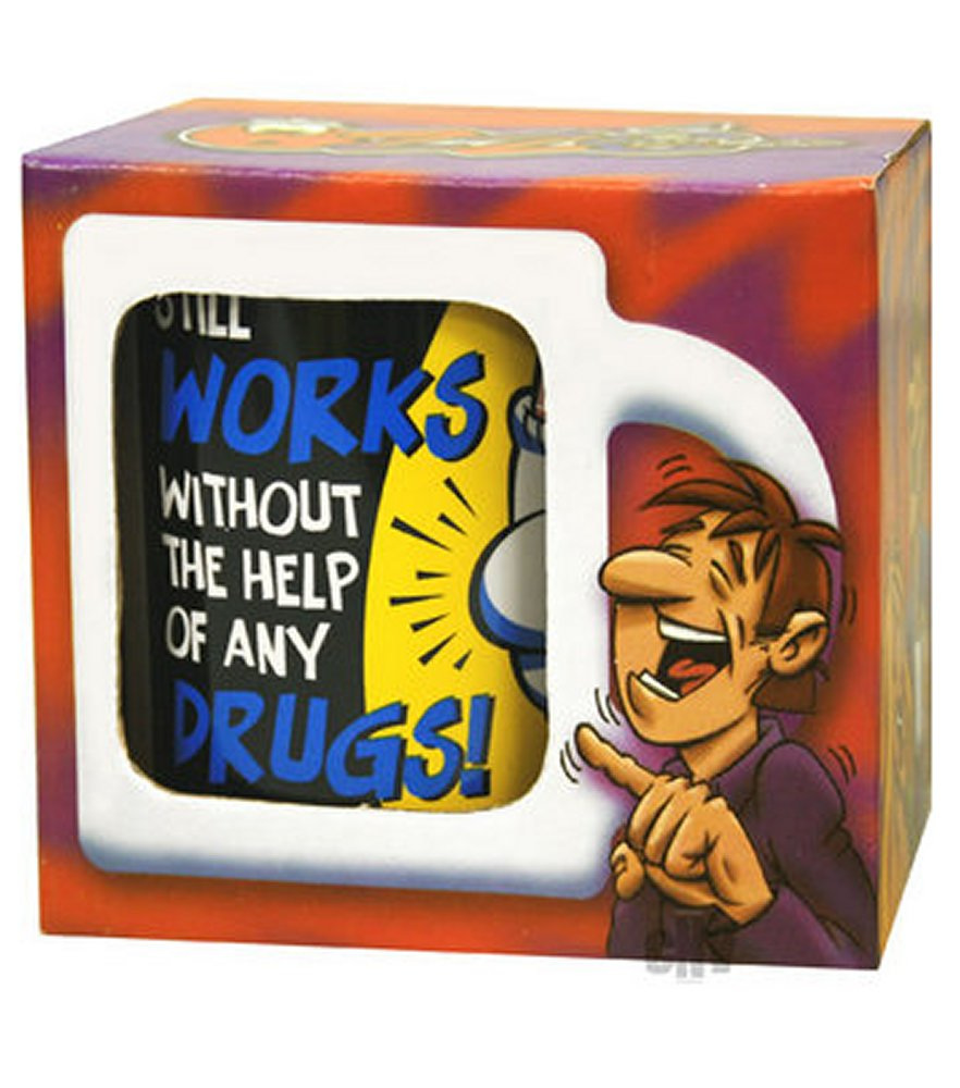 Still Works Without Any Drugs Mug